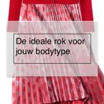 De ideale rok voor je bodytype - garderobeplanning